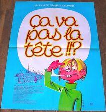 CA VA PAS LA TÊTE ? - R.Delpard - AFFICHE D'ÉPOQUE 60cm/80cm (Hurel - 1977)