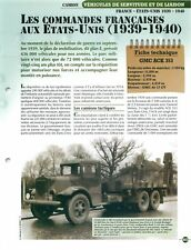Truck GMC ACK 353 Mack EX-BX Studebaker US Army USA France WWII & FICHE FRANCE