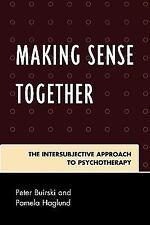 MAKING SENSE TOGETHER - BUIRSKI, PETER/ HAGLUND, PAMELA - NEW PAPERBACK BOOK