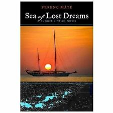Sea of Lost Dreams by Ferenc Máté (2011, Hardcover) Brand New