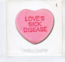 (GR335) Seagull Strange, Love's Sick Disease - 2007 DJ CD