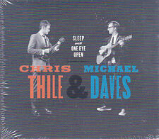 CD DIGIPACK 16T CHRIS THILE & MICHAEL DAVES SLEEP WITH ONE EYE OPEN NEUF SCLLE