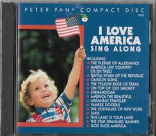 I Love America Sing-A-Long by Peter Pan Kids (CD, Dec-1995, Compose Records) NEW
