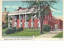 American Legion Club House  Johnson City NY    Mailed 1942  Postcard 764