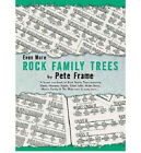 Even More Rock Family Trees Paperback Book By Pete Frame 9781844490073