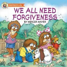 We All Need Forgiveness by Mercer Mayer NEW Paperback Little Critter Ages 4-7