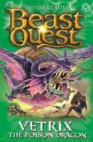 Vetrix the Poison Dragon: Series 19 Book 3 (Beast Quest), Blade, Adam, New, Book