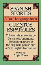 Spanish Stories / Cuentos Espaoles A Dual-Language Book English and Spanish E