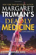 Margaret Trumans Deadly Medicine: A Capital Crimes Novel by Margaret Truman, Do