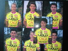 cyclisme cartes  JOLLY CAGE  1994 DOTTI.FOUCACHON.JASKULA.REZZE.ZANATTA.....7 c