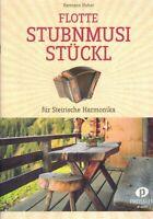 Steirische Harmonika Noten : Flotte Stubnmusi Stückl - GRIFFSCHRIFT