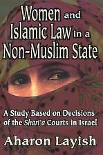 Studies in Islamic Culture and History: Women and Islamic Law in a Non-Muslim...