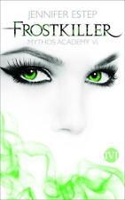 Frostkiller / Mythos Academy Bd.6 ► Jennifer Estep (Taschenbuch) ►►►UNGELESEN