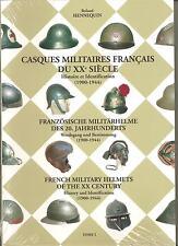 Casques militaires français du vingtième siècle Tome 1 (1900-1944)