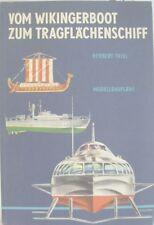 Vom Wikingerboot Zum Tragflachenschiff Herbert Thiel Verlag Junge Welt