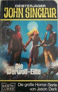 TB Geisterjäger John Sinclair 73 011: Die Werwolf-Elite von Jason Dark (1982)