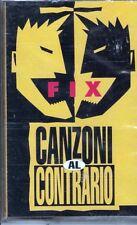 MUSICASSETTA  FIX CANZONI AL CONTRARIO  SIGILLATA MUSICAL CASSETTE NEW SEALED