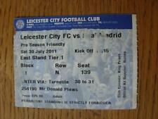 30/07/2011 Ticket: Leicester City v Real Madrid [Friendly] (Mark On Front). Item