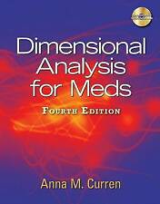 NEW Dimensional Analysis for Meds, 4th Edition by Anna M. Curren
