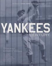 Yankees Century: 100 Years of New York Yankees Baseball