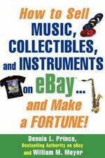 How to Sell Music, Collectibles, and Instruments on eBay... and Make a Fortune …