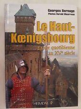Le Haut-Koenigsbourg - La vie quotidienne au XVe siècle (French Text)