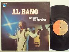AL BANO  disco LP 33 g. cantato in  SPAGNOLO  stampa spagnola SU CARA SU SONRISA