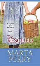 USED (GD) The Rescued: Keepers of the Promise by Marta Perry