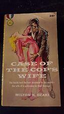 "Milton K. Ozaki, Case of the Cop's Wife,"" 1958, Gold Medal 795, VG-, 1st"