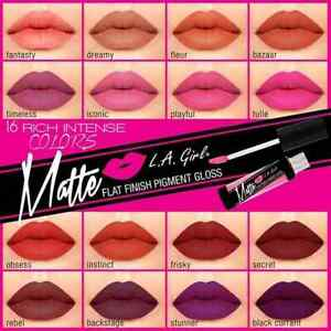 LA Girl Matte Flat Finish Pigment Gloss ~You Pick Color/s!