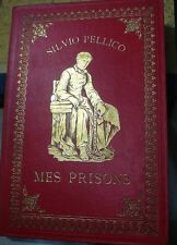 Sylvio PELLICO  MES PRISONS, Tony Johannot, belle reliure, World FREE Shipping*