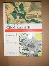 Géographie - Jean Pierre Allix - 3eme - Manuel scolaire - Masson et Cie 1960