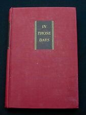 In Those Days - Prentiss Taylor Mournian 1939 First Edition First Printing No DJ