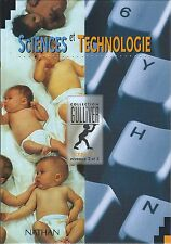 Manuel scolaire Sciences et Technologie Collection Gulliver CM1-2 Nathan. NEUF!