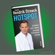 HOTSPOT | DR. HENDRIK STREECK | Leben mit dem neuen Virus - Eine globale Aufgabe