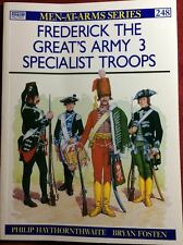 Frederick the Great's Army 3: Specialist Troops (Men-At-Arms 248) Osprey - NEW