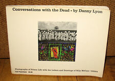 Signed Danny Lyon Conversations With the Dead Original 1971 PB Prison Life
