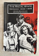 The Racial State : Germany 1933-1945 by Wolfgang Wippermann and Michael...