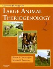 Current Veterinary Therapy: Current Therapy in Large Animal Theriogenology by Ro
