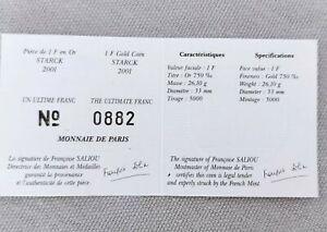 Certificat Pièce De 1 Franc Or. Ultime Franc 2001 Starck Monnaie de Paris