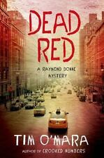 Great pitch perfect thriller! Dead Red by Tim O'Mara (Hardcover)