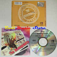 CD THE IMMIGRANTS One planet under one groove 1995 germany USG 40001-2 lp mc dvd