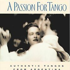 NEW A Passion for Tango: Authentic Tangos From Argentina (Audio CD)