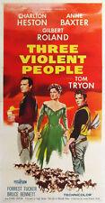 Three violent people Charlton Heston movie poster