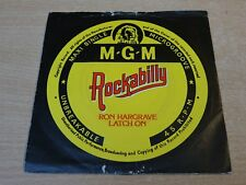 """Ron Hargrave/Latch On/1957 MGM 7"""" Single/Rockabilly"""