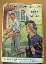 THE LADY FROM LONDON. RUBY M. AYRES. hardcover with dust jacket. 1944