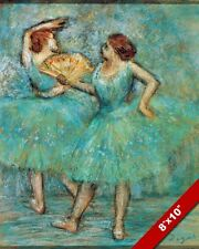 2 DANCERS IN TURQUOISE DRESSES EDGAR DEGAS FRENCH PAINTING ART REAL CANVAS PRINT
