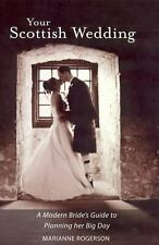 NEW - Your Scottish Wedding: The Modern Bride's Guide to Planning Her Big Day