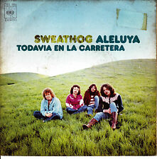 "7"" SWEATHOG hallelujah (aleluya) SPANISH 1971 still on the road SOUTHERN ROCK"