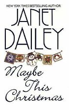 Maybe This Christmas by Janet Dailey (2003, Paperback-m) Romance